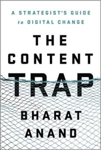 cover - the content trap by bharat anand